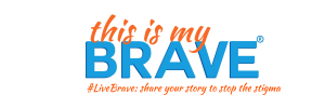 #LiveBrave- share your story to stop the stigma